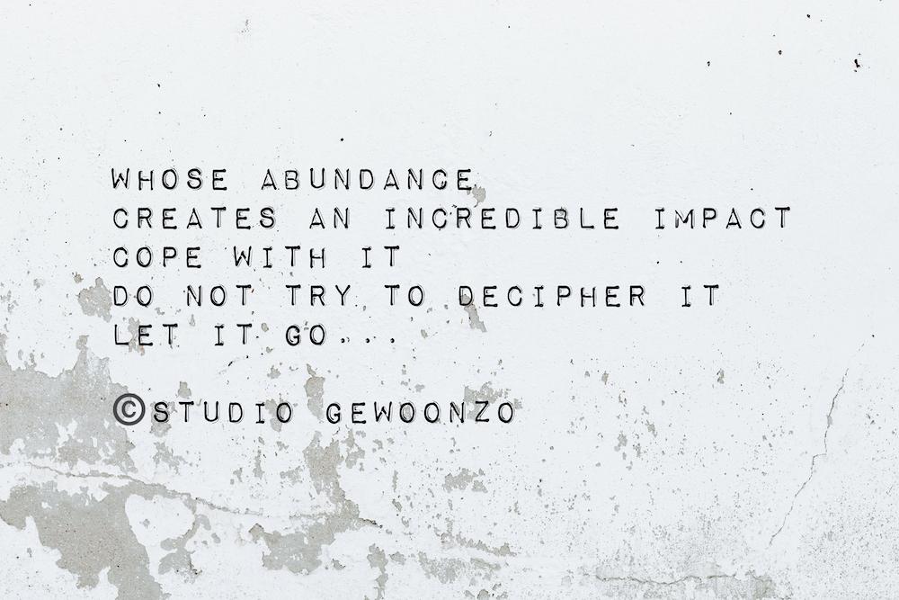 Poëzie - Whose abundance - ©Studio gewoonzo